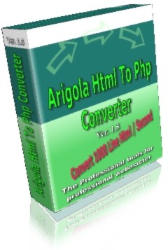 Arigola Html to Php Converter Software Download