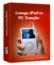 Lenogo iPod to PC Transfer Software Download